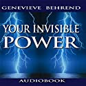 Your Invisible Power (       UNABRIDGED) by Genevieve Behrend Narrated by Jason McCoy