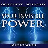 Your Invisible Power ~ Genevieve Behrend