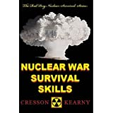 Nuclear War Survival Skills (Upgraded 2012 Edition)by Cresson H. Kearny