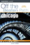 Chicago Off the Beaten Path, 3rd (Off...