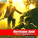 Hurricane Gold: Young Bond, Book 4 Audiobook by Charlie Higson Narrated by Gerard Doyle
