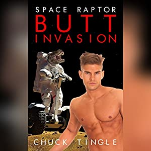 Space Raptor Butt Invasion Audiobook