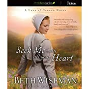 Seek Me with All Your Heart: A Land of Canaan Novel, Book 1 | [Beth Wiseman]