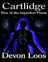 Cartlidge: Rise Of The Imperfect Flame by Devon Loos ebook deal