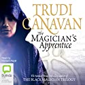 The Magician's Apprentice (       UNABRIDGED) by Trudi Canavan Narrated by Richard Aspel