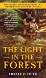 Light in the Forest (Paperback, 2004)