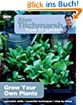 How to Garden: Grow Your Own Plants