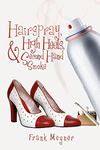 hairspray-high-heels-and-second-hand-smoke