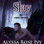Stay | Alyssa Rose Ivy