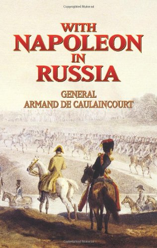 With Napoleon in Russia (Dover Military History, Weapons, Armor)
