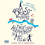 The Best Thing That Never Happened to Me | Laura Tait,Jimmy Rice