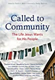 img - for Called to Community: The Life Jesus Wants for His People book / textbook / text book
