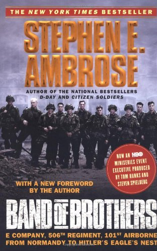 Cover of Band of Brothers: E Company, 506th Regiment, 101st Airborne from Normandy to Hitler's Eagle's Nest