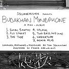 Budakhan Mindphone: A Mini - Album