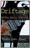 Driftage: (ギター小説『440Hz』シリーズ)