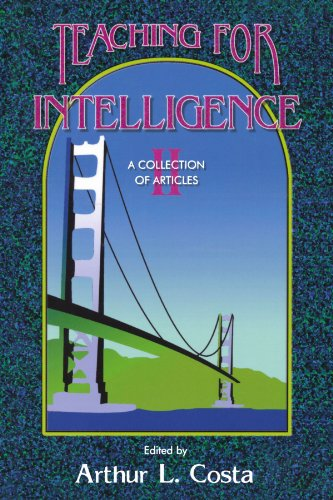 Teaching for Intelligence II: A Collection of Articles