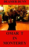 img - for Omar T in Monterey (Volume 1) book / textbook / text book