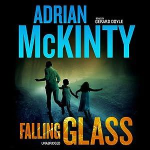 Falling Glass | [Adrian McKinty]
