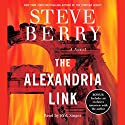 The Alexandria Link: A Novel Audiobook by Steve Berry Narrated by Scott Brick