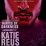 Hunted by Darkness | Katie Reus