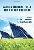 img - for Carbon-Neutral Fuels and Energy Carriers (Green Chemistry and Chemical Engineering) book / textbook / text book