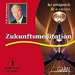 Zukunftsmeditation | Nikolaus B. Enkelmann