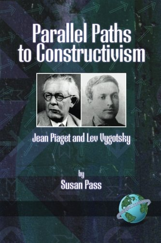 parallel-paths-to-constructivism-jean-piaget-and-lev-vygotsky