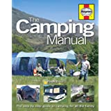 The Camping Manual: The Step-by-step Guide to Camping for All the Familyby Peter Frost