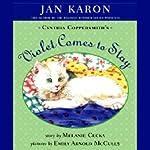 Violet Comes to Stay | Jan Karon,Melanie Cecka