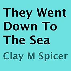 They Went Down to the Sea Audiobook