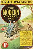 img - for The Modern Cyclist, 1923: For all Wayfarers (Old House Projects) book / textbook / text book