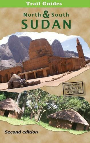 Trail Guide to North and South Sudan