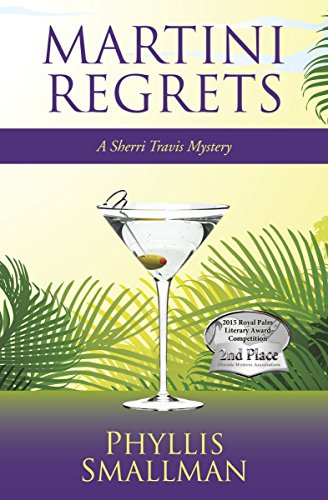 Book: Martini Regrets (A Sherri Travis Mystery Book 6) by Phyllis Smallman