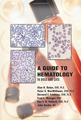 A Guide to Hematology in Dogs and Cats PDF