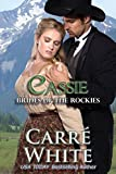 Cassie (Brides of the Rockies Book 1)