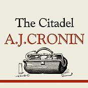 The Citadel | [A J Cronin]