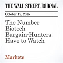 The Number Biotech Bargain-Hunters Have to Watch (       UNABRIDGED) by Charley Grant Narrated by Alexander Quincy