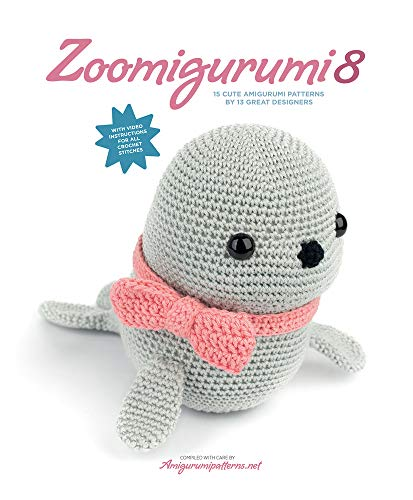 Zoomigurumi 8 15 Cute Amigurumi Patterns by 13 Great Designers (Tapa Blanda)