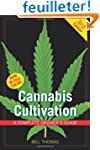 Cannabis Cultivation: A Complete Grow...