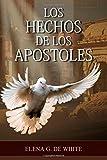 Los Hechos de los Apóstoles (Spanish Edition)