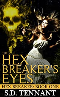 The Hex Breaker's Eyes by S.D. Tennant ebook deal
