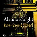 Destroying Angel: A Rose McQuinn Mystery (       UNABRIDGED) by Alanna Knight Narrated by Hilary Neville
