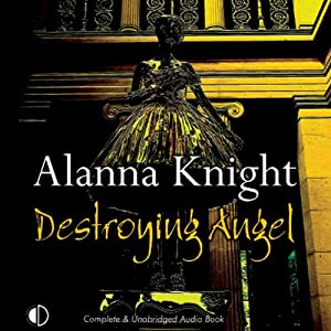 Destroying Angel: A Rose McQuinn Mystery | [Alanna Knight]