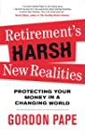 Retirement's Harsh New Realities: Pro...