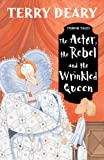 The Actor, the Rebel and the Wrinkled Queen (Tudor Tales)