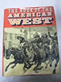 img - for Book Of The American West book / textbook / text book