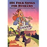 101 folk songs for buskers: Piano/organ edition with guitar chordsby Peter & LAVENDER,...