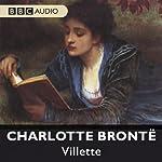 Villette (Dramatised) | Charlotte Bronte