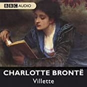 Villette (Dramatised) | [Charlotte Bronte]