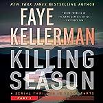 Killing Season: Part 1   Faye Kellerman